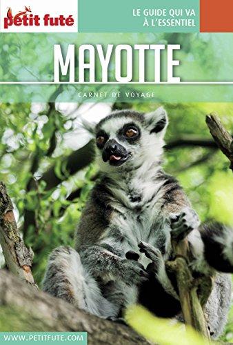 MAYOTTE 2017 Carnet Petit Futé (Carnet de voyage) (French Edition)