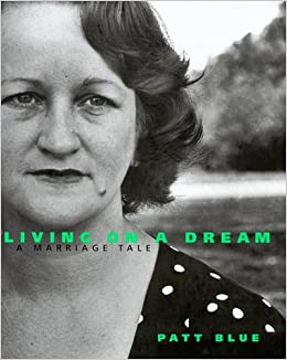 Book Living on a Dream: A Marriage Tale