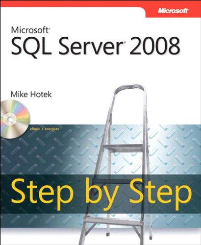 Microsoft SQL Server 2008 Step by Step (Step by Step Developer) Pdf