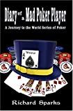 Diary of a Mad Poker Player, Richard Sparks, 1888690240
