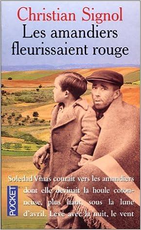 Amazon Fr Les Amandiers Fleurissaient Rouge Christian