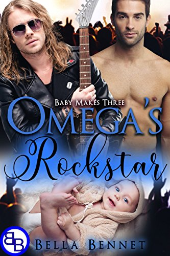 Omega's Rockstar: Mpreg MM Non-Shifter Omegaverse (Baby Makes Three Book 4)