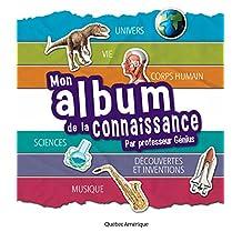 Mon album de la connaissance du Professeur Génius (French Edition)