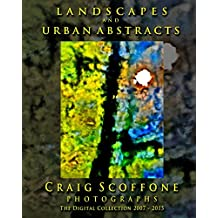 Landscapes & Urban Abstracts - Photographs By Craig Scoffone