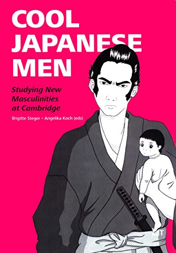 Cool Japanese Men: Studying New Masculinities at Cambridge (Japanese Studies / Japanologie)