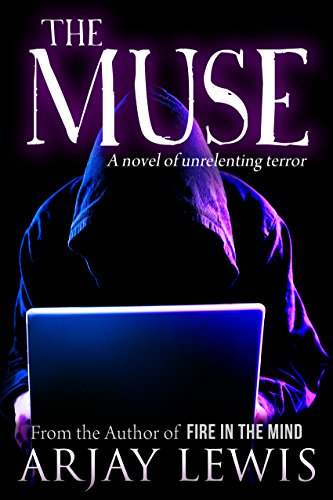 The Muse: A novel of unrelenting terror by [Lewis, Arjay]