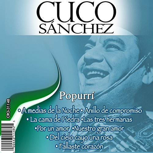 Cuco Sánchez Stream or buy for $9.49 · Cuco en Popurri