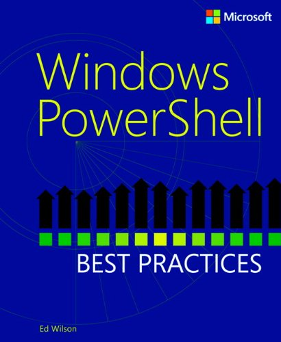 Windows PowerShell Best Practices (Ms Sql Best Practices)