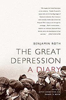 The Great Depression: A Diary by [Roth, Benjamin]