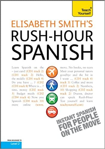 Amazon rush hour spanish with four audio cds a teach rush hour spanish with four audio cds a teach yourself guide teach yourself language 1st edition solutioingenieria Image collections