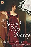 The Second Mrs. Darcy: A Novel
