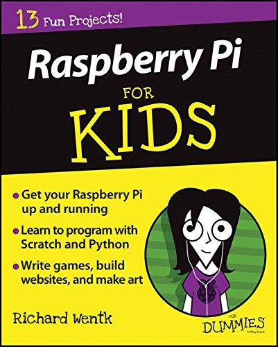 Raspberry Pi for Kids for Dummies (1st 2016) [Wentk]
