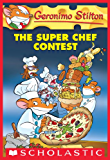 Geronimo Stilton #58: the Super Chef Contest