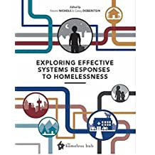 Exploring Effective Systems Responses To Homelessness (Homelessness Hub)