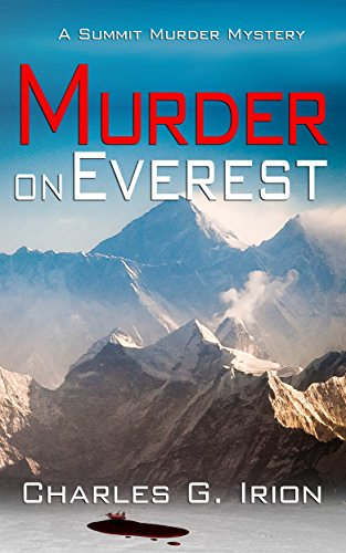 #freebooks – Murder on Everest: A Summit Murder Mystery by Charles G. Irion