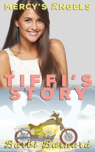 Mercy's Angel: Tiffi Book 2 (Mercy's Angels)