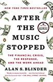 img - for After the Music Stopped: The Financial Crisis, the Response, and the Work Ahead book / textbook / text book