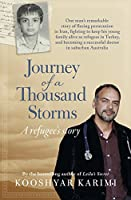 Journey of a Thousand Storms: A Refugee's Story
