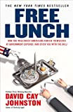 Free Lunch, David Cay Johnston, 1591842484
