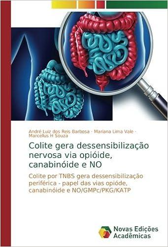 Colite gera dessensibilização nervosa via opióide, canabinóide e NO ...