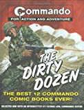 'Commando': The Dirty Dozen: The Best 12 'Commando' Books Of All Time by George Low (2005-08-02)