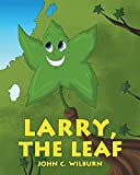 Larry, the Leaf