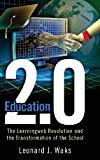 Education 2. 0, Leonard J. Waks, 1612050352