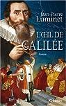 L'OEil de Galilée par Luminet
