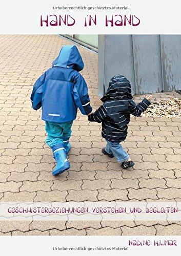 Hand in Hand: Geschwisterbeziehungen verstehen und begleiten