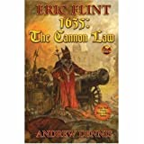 1635: The Cannon Law (Assiti Shards) by Flint, Eric, Dennis, Andrew (April 1, 2008) Mass Market Paperback