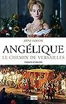 Angélique. Le chemin de Versailles t.2 - éd. d'origine GF par Golon