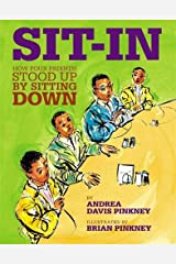 Sit-In: How Four Friends Stood Up by Sitting Down (Jane Addams Honor Book (Awards)) Hardcover