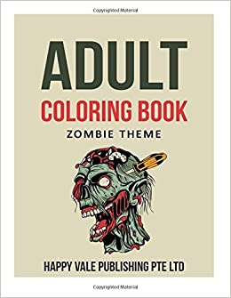 Book Adult Coloring Book: Zombie Theme by Happy Vale Publishing Pte Ltd (2016-03-27)