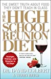 The High School Reunion Diet, David A. Colbert, 1439128634