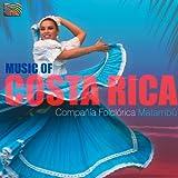 Compania Folclorica Matambu: Music of Costa Rica
