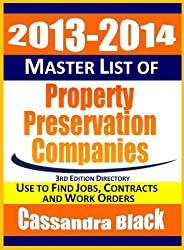 2013-2014 Master List of Property Preservation Companies Directory, 3rd Edition