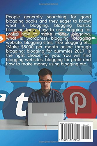 MAKE-5000-PER-MONTH-ONLINE-THROUGH-BLOGGING-BLOGGING-FOR-DUMMIES-2017-BLOGGING-WEBSITE-BLOGGING-FOR-PROFIT-AND-HOW-TO-MAKE-MONEY-BLOGGING
