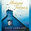 Missing Persons Audiobook by Nicci Gerrard Narrated by Frances Barber