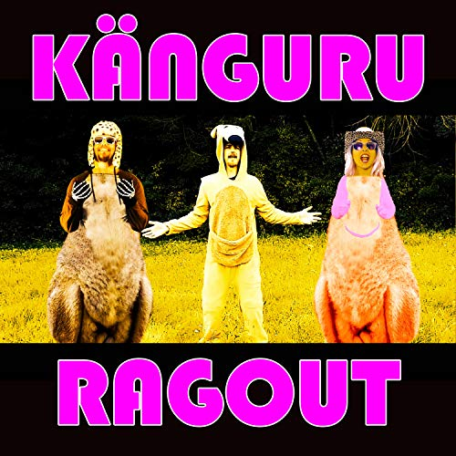 Känguru Ragout (feat. Konfusus & Cowgirl ISA)