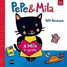 A Mila le gusta