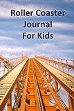 Roller Coaster Journal for Kids