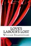 Love's Labour's Lost, William Shakespeare, 1484898273
