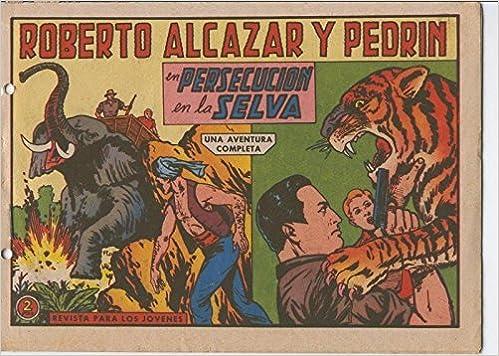 Roberto Alcazar y Pedrin original numero 0639: Persecucion en la selva: Vaño: Amazon.com: Books