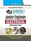 DMRC: Junior Engineer Electrical Recruitment Exam Guide