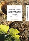 Image de La vigna, il vino e la biodinamica (Italian Edition)