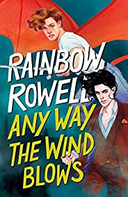 Any Way the Wind Blows (Simon Snow Trilogy Book 3) (English Edition)