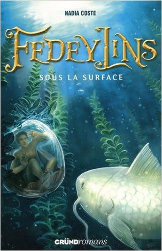 Livres gratuits Fedeylins - Sous la surface - Tome 3 epub pdf