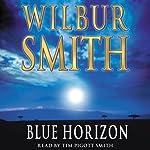 Blue Horizon   Wilbur Smith