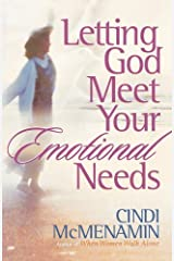 Letting God Meet Your Emotional Needs Kindle Edition