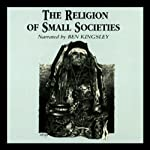 The Religion of Small Societies | Professor Ninian Smart